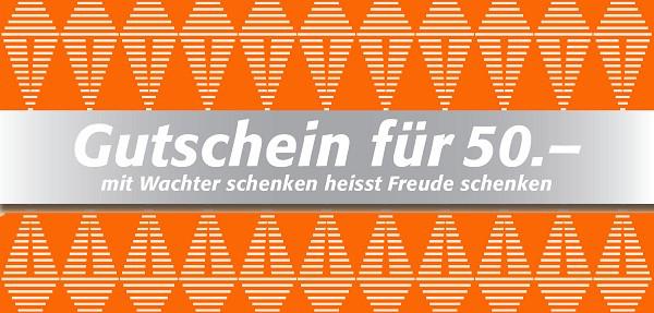 WACHTER-GUTSCHEIN 50.-
