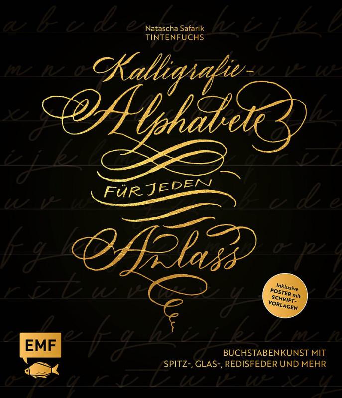 Kalligrafie - Alphabete für jeden Anlass